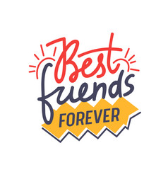 best friends forever hand drawn lettering vector image