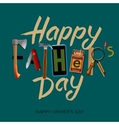 Happy fathers day card vintage retro design vector image