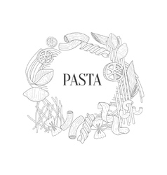 Different Kinds Of Pasta Round Frame Hand Drawn vector image