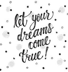Dreams come true greeting card vector