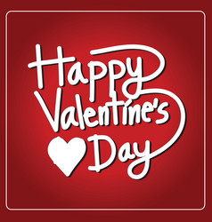 Happy valentines day lettering card vector