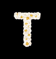 Letter t made up airy popcorn vector
