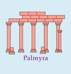 palmyra in syria flat cartoon style historic vector image