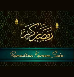 ramadan kareem sale with arabic calligraphy and la vector image