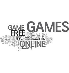 why i want to play free games online text word vector image