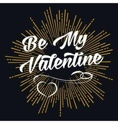 Be my valentine starburst shape vector