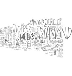why jewelry stores dislike knowledgeable vector image vector image