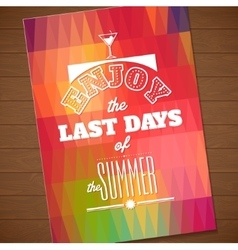 Enjoy the last days of the summer Typographic vector