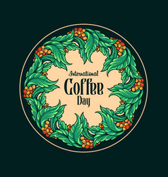 international coffee day botany vintage vector image