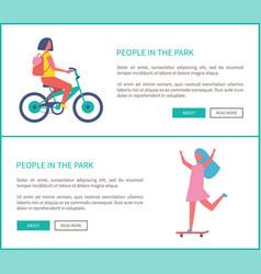 people in park girl ride bike woman skateboarding vector image