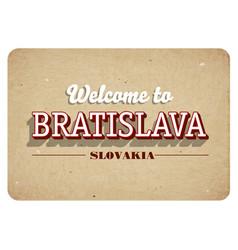 welcome to bratislava vector image