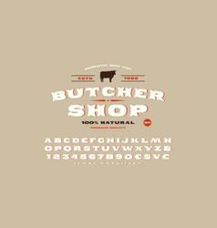 decorative serif font and butcher shop label vector image
