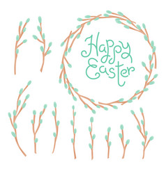 happy easter inscription wreath and set willow vector image