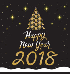 happy new year 2018 text gold tree on black vector image