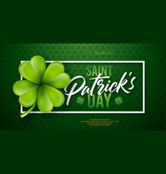 saint patricks day design with clover leaf vector image