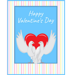 happy valentines day two doves rise wings up card vector image vector image