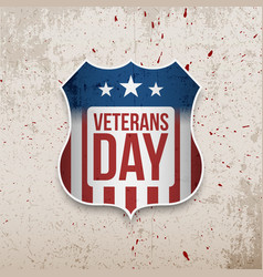 Veterans day sign on grunge background vector