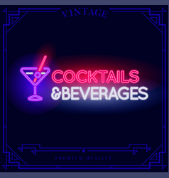 Cocktails and beverages neon light sign vector