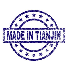 grunge textured made in tianjin stamp seal vector image