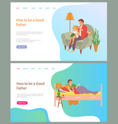 how to be good father dad and daughter vector image