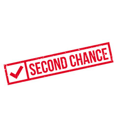 Second chance rubber stamp vector
