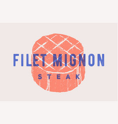 Steak filet mignon poster with steak silhouette vector