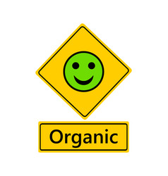Traffic sign laughing smiley for organic vector