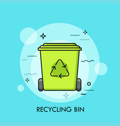 Green recycle bin or garbage container concept of vector