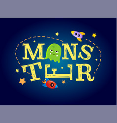 monster typography design t-shirt graphics for vector image