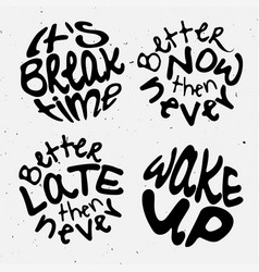 time lettering motivation quotes about time and vector image