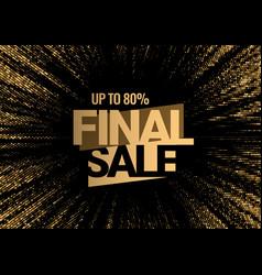 Final sale gold 3d symbol on a black background vector