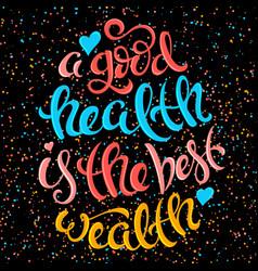 health is the best wealth vector image vector image