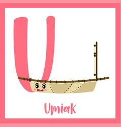 Letter u vocabulary umiak vector