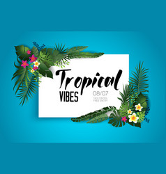 Tropic vibes card vector