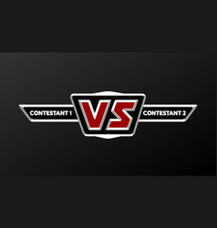 versus board of rivals with space for text vector image vector image