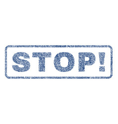stop exclamation textile stamp vector image vector image