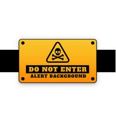 Do not enter background signage attention design vector