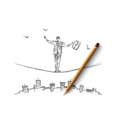 Hand drawn businessman balancing on rope over city vector image