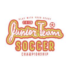 emblem of soccer junior team vector image vector image