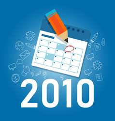 2010 new year target date calendar manage company vector image
