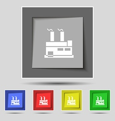 factory icon sign on original five colored buttons vector image