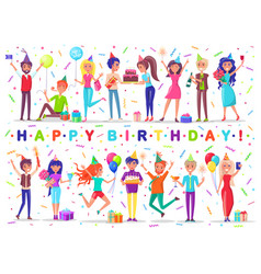 happy birthday people celebrating holiday together vector image