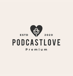 podcast love hipster vintage logo icon vector image
