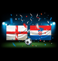 day of the match england versus croatia vector image