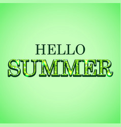 hello summer glitter text on green background vector image