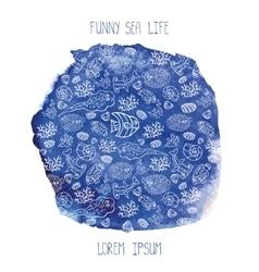 Summer backgroundFunny Sea Lifewatercolor blue vector image vector image