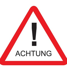 Achtung vector image
