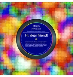Vinyl record in the envelope colorful background vector image