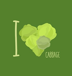 I love cabbage Heart of green cabbage vector image vector image