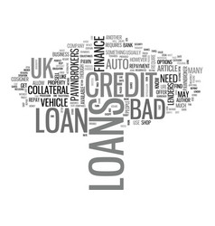 a borrower s guide to bad credit loans uk text vector image